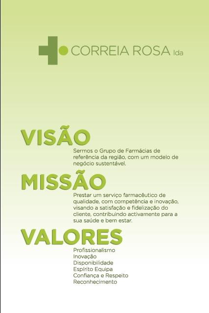 Visão, missão e valores da Equipa Correia Rosa